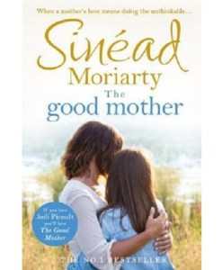 The Good Mother by Sinéad Moriarty