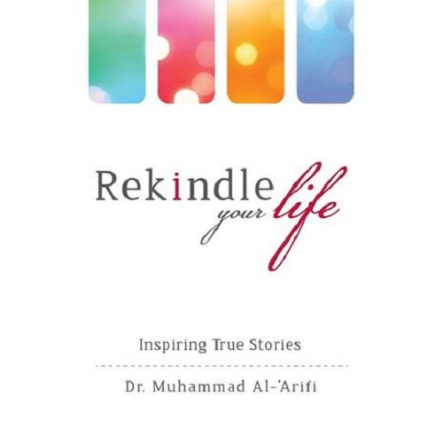 Rekindle Your Life: Inspiring True Stories (Paperback)