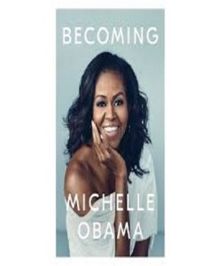 Becoming Michelle Obama By Michelle Obama