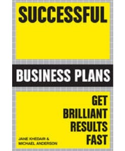 Successful Business Plans By Michael Anderson & Jane Khedair