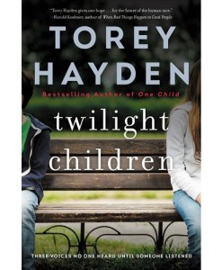 Twilight Children By Torey Hayden