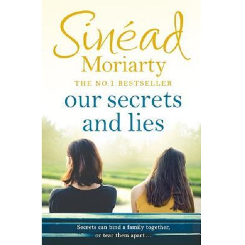 Our Secrets and Lies by Sinéad Moriarty