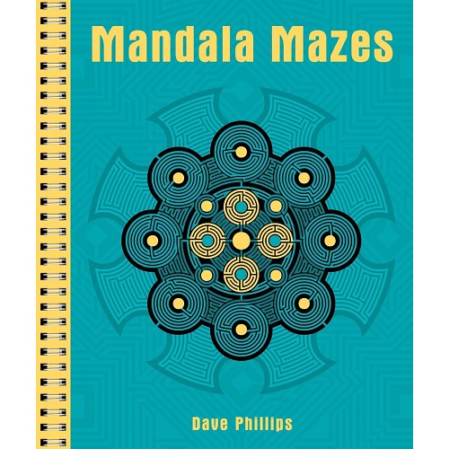 Mandala Mazes By Dave Philips