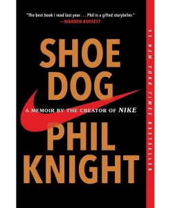 Shoe Dog by Phil Knight (Author)