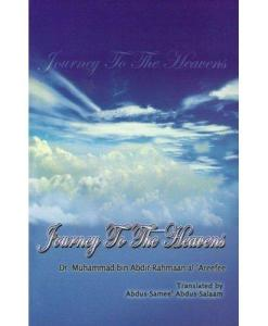 Journey to the heavens By Dr Muhammad bin Abdir-Rahmaan
