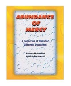 Abundance of Mercy By Maulana Muhammad Darkwasti