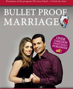 bulletproof marriage