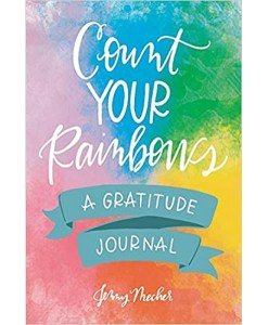 Count Your Rainbows A Gratitude Journal Hardcover