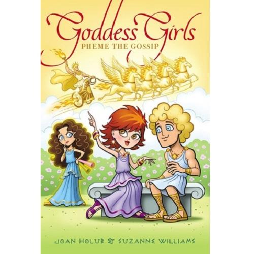 Goddess Girls #10: Pheme the Gossip By Joan Holub and Suzanne Williams
