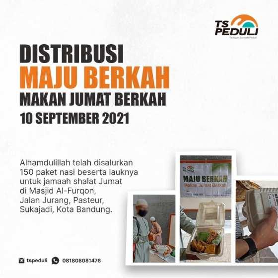 Distribusi Program Maju Berkah (Makan Jumat Berkah) Edisi 10 September 2021