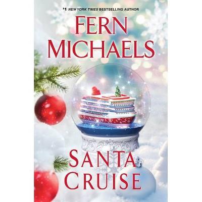 santa cruise by fern michaels hardcover
