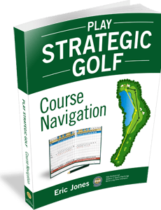 Play Stratigic Golf: Course Navigation