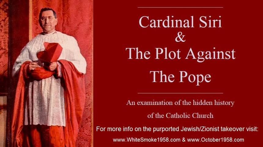 Cardinal Siri The Takeover of the Catholic Church