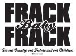 frack baby frack
