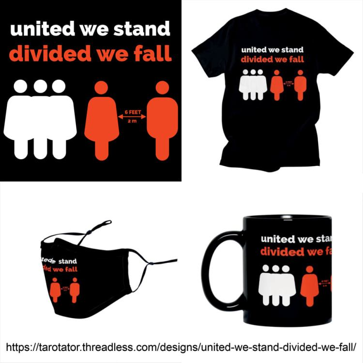 United We Stand Divided We Fall 2021