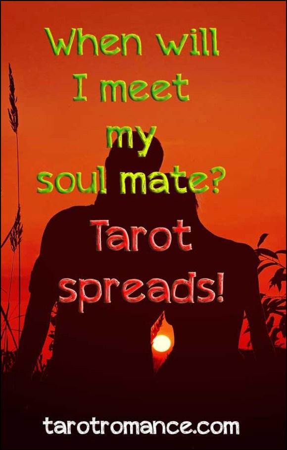 When will I meet my soul mate tarot spreads #soulmatetarot #tarotspreads