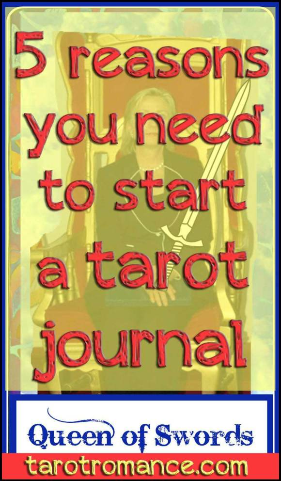 5 Reasons You Need to Start a Tarot Journal #tarotjournal #tarotromance