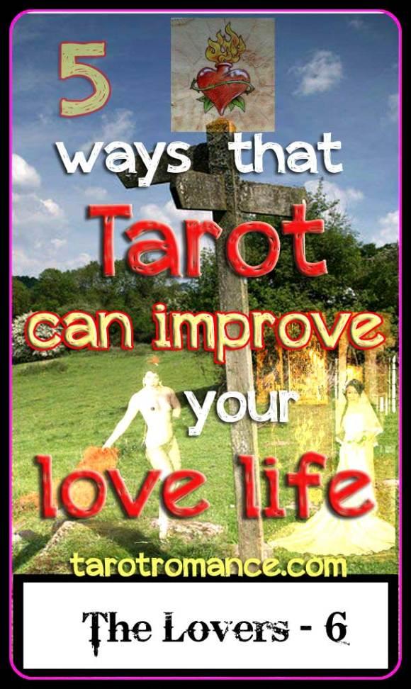 5 Ways That Tarot can improve your Love Life #lovetarot #tarotromance
