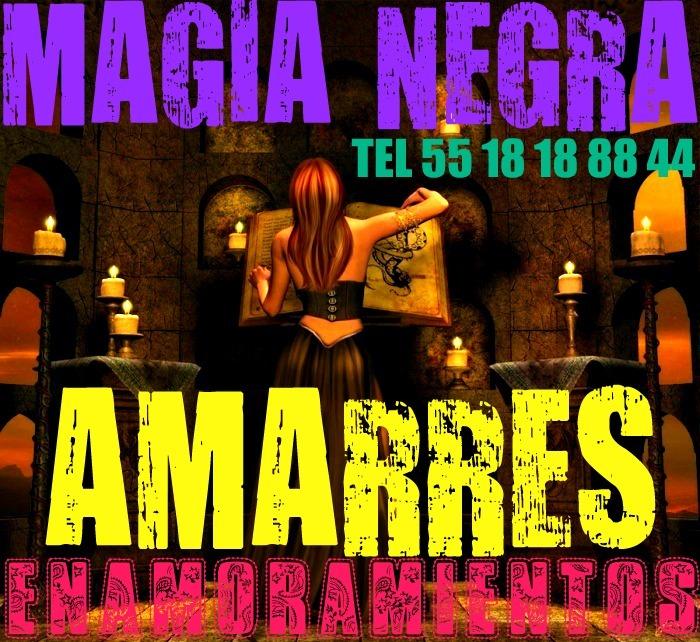 ¡AMARRES DE AMOR CON MAGIA NEGRA!