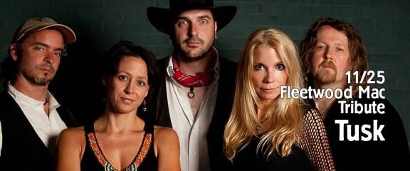 11-25 TUSK Fleetwood Mac Tribute