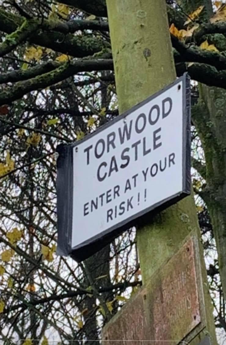Warning Sign Torwood Castle
