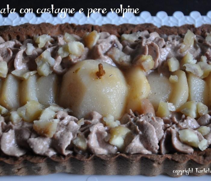 Crostata con pere volpine e castagne