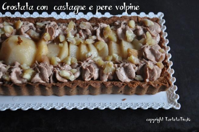 crostata con castagne e pere volpine