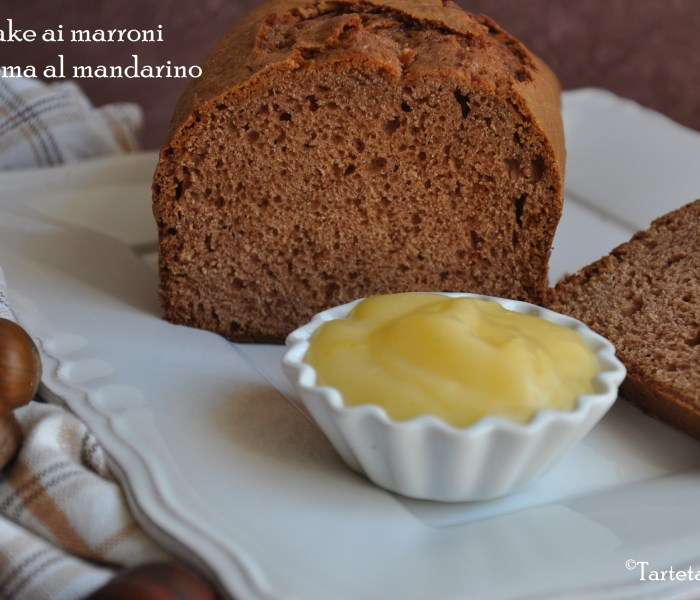 Plumcake ai marroni e  crema al mandarino