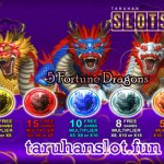 Cara Jackpot Slot 5 Fortune Dragons Di SpadeGaming