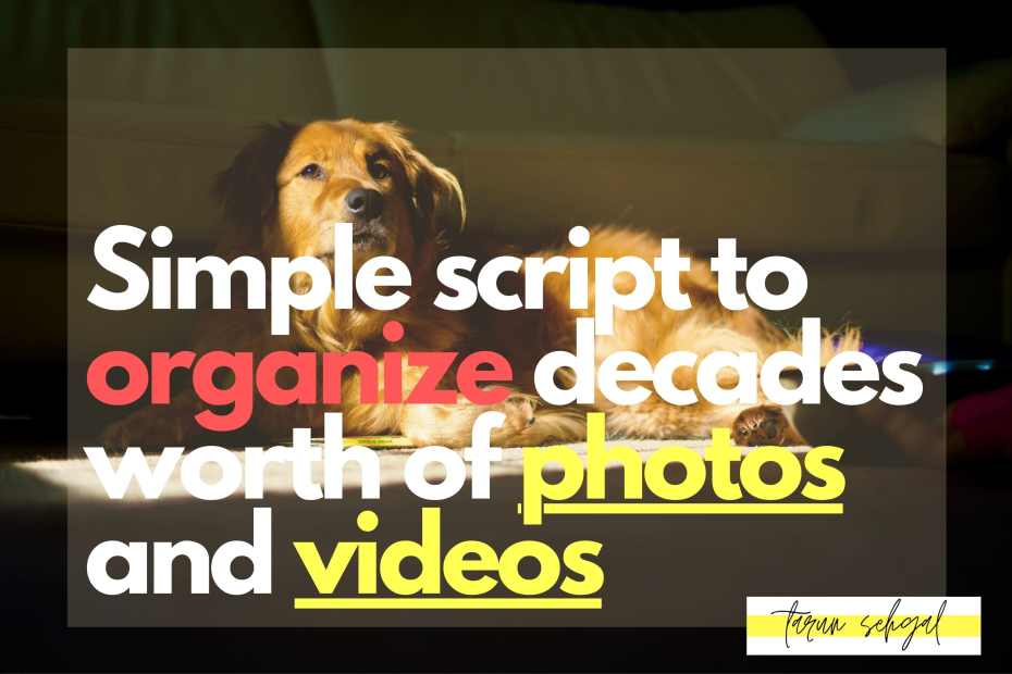 A simple script to organize photos and videos