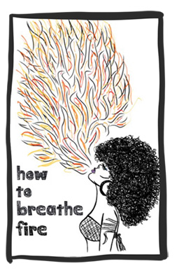 how to breathe fire - available now