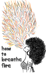 """link to purchase """"how to breathe fire"""""""