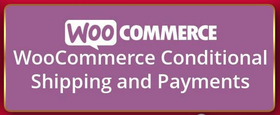 Conditional Shipping and Payments for WooCommerce