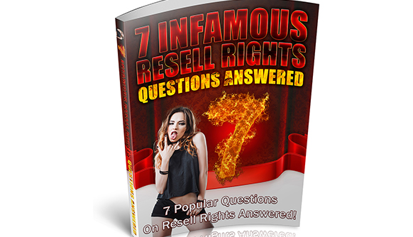 7 Infamous Resell Rights Questions