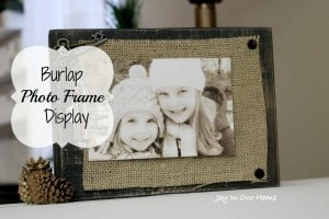 Chic Rustic Burlap Photo Frames from Joy In Our Home