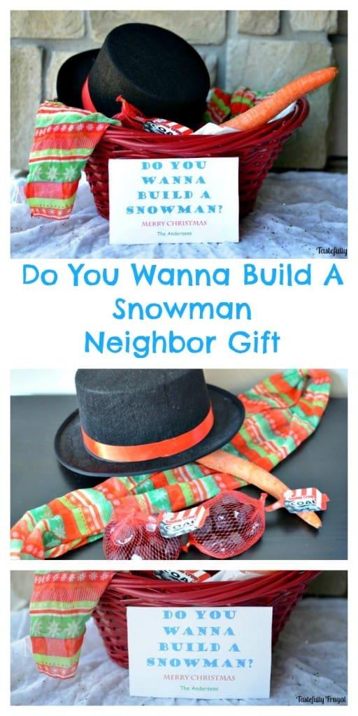 Do You Wanna Build A Snowman Neighbor Gift | Tastefully Frugal