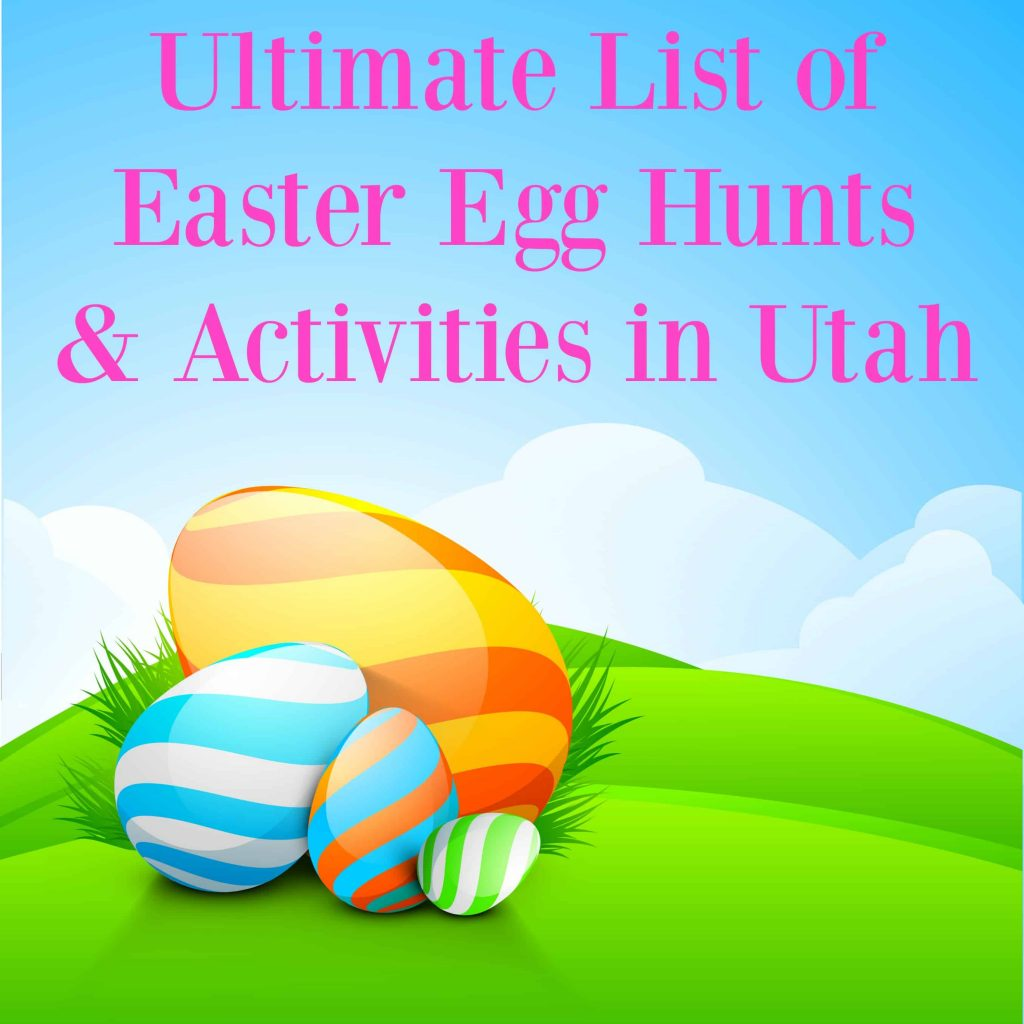 The Ultimate List of Easter Activities in Utah: Over 50 egg hunts, dives and more | Tastefully Frugal