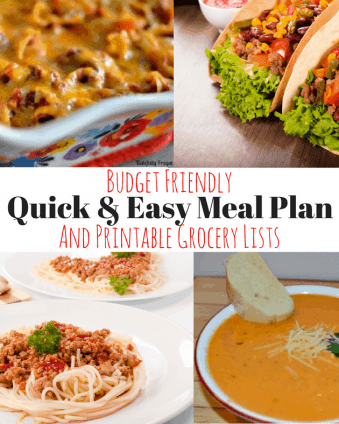 Budget Friendly Quick & Easy Meal Plan with Printable Grocery List