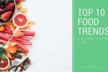 TOP 10 food trends in 2018