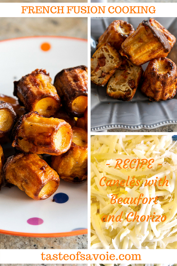 RECIPE for savoury Canelé with Beaufort and Chorizo