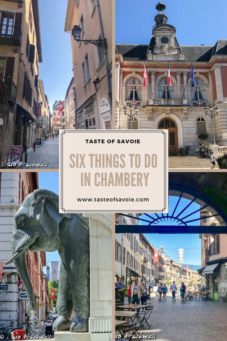 Six Things to do in Chambery from Taste of Savoie