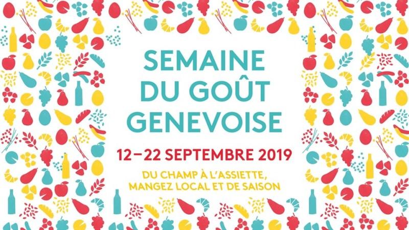Semaine de Gout Genevoise  12 - 22 September - Geneva