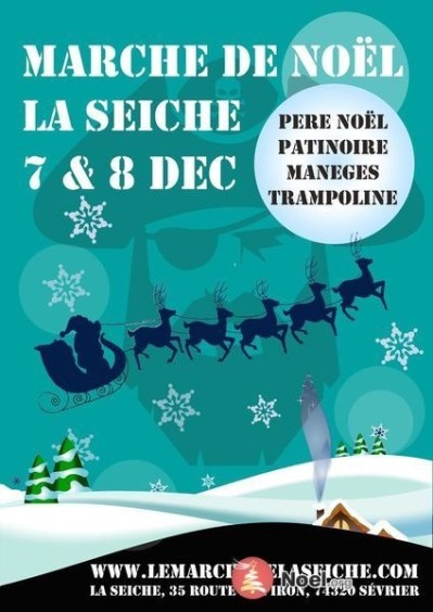 Sevrier - Marche de Noël La Seiche