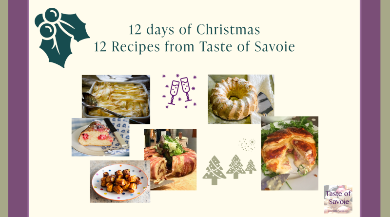 12 Days of Christmas Recipes from Taste of Savoie