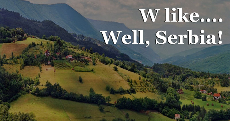 Is there a 'W' in Serbia?