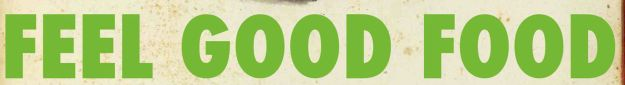 feel good food banner - personal chef & event catering