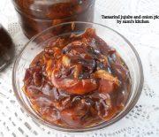 Tamarind, jujube and onion pickle (তেতুল কুল এবং পেয়াজের আচার)