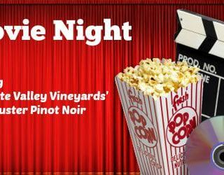 Party Pairings: Backyard Movie – Willamette Valley Vineyards Wine