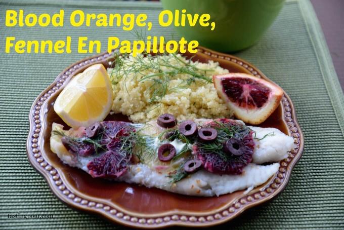 En Papillote Blood Orange, Olive, Fennel