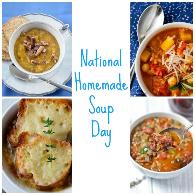 6 Must Make Soups For National Homemade Soup Day Tasting Pour By